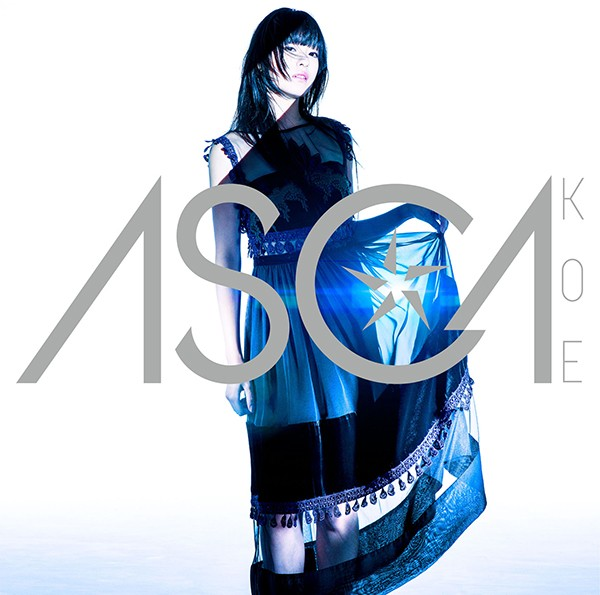 ASCA 1st Single「KOE」