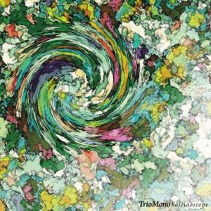 TrioMono / kaleidoscope