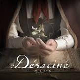 Déraciné (デラシネ)